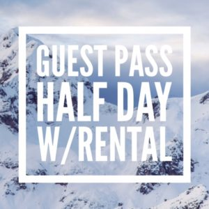 Guests: Half Day WITH Rental